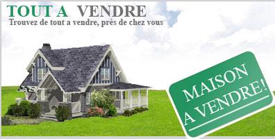Tout a vendre, maison, Petites annonces classées gratuite, Montreal ...